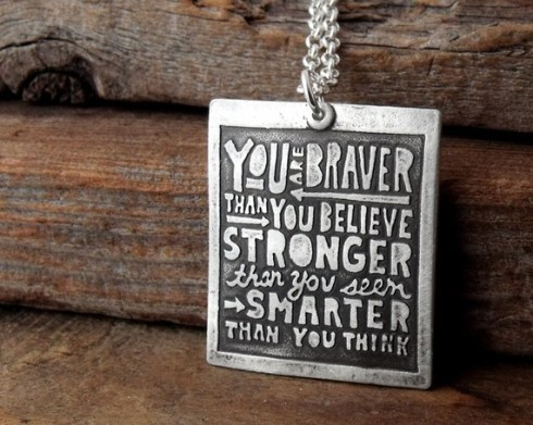 You are braver than you think necklace