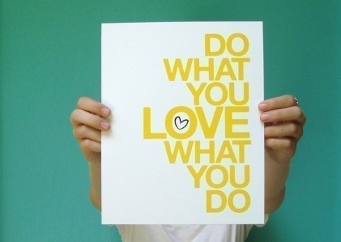 do what you love 8x10 poster